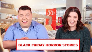 Retail Employees Tell Black Friday Horror Stories