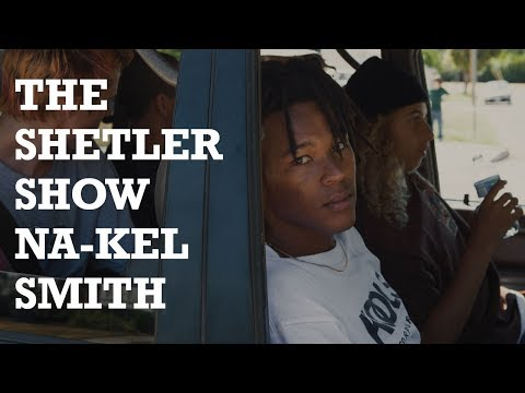 The Shetler Show featuring Na-kel Smith