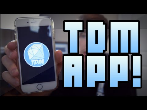 I HAVE AN APP!! | TDM App (Android & Apple)