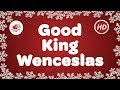 Good King Wenceslas Christmas Carols & Songs with Lyrics | Children Love to Sing