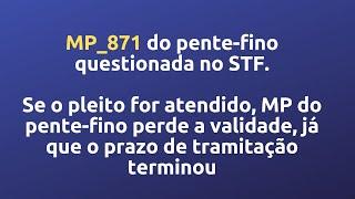 MP_871 do pente-fino questionada no STF