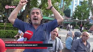 Trabzon'da seçmen kendinden geçti, güldürdü
