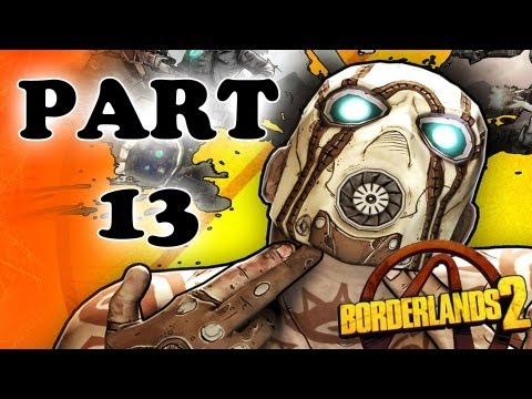 Let's Play Borderlands 2 - Part 13 - Firehawk
