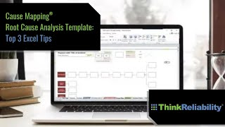 Cause Mapping Root Cause Analysis Template - Top 3 Excel Tips