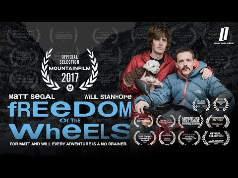 Freedom of the Wheels - For Matt and Will Every Adventure is a No Brainer
