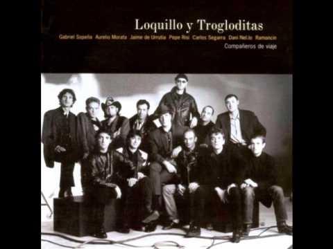 Loquillo Y Trogloditas - Pégate A Mi