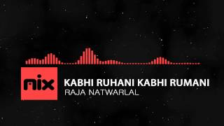 ▶ Raja Natwarlal - Kabhi Ruhani Kabhi Rumani  Full Song | Lyrics █ мιхoιd █
