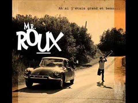 Monsieur Roux - Ma Mere La Pute