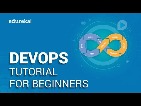 DevOps Tutorial For Beginners | DevOps Training | DevOps Tools | Edureka