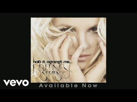Britney Spears - Hold It Against Me (Audio)