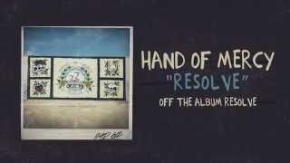 Hand Of Mercy - Resolve