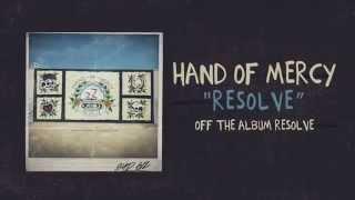 Hand Of Mercy - Resolve