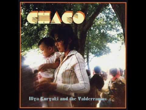 Illya Kuryaki And The Valderramas - Chaco
