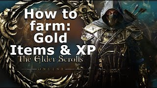 How to farm: Gold, Items and XP in Elder Scrolls Online
