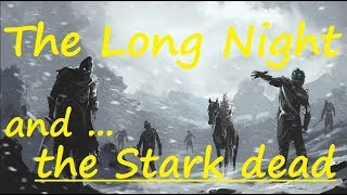 The Long Night and the Crypts of Winterfell - livestream with LML