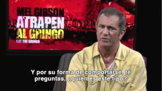 Entrevista con Mel Gibson- Atrapen al gringo