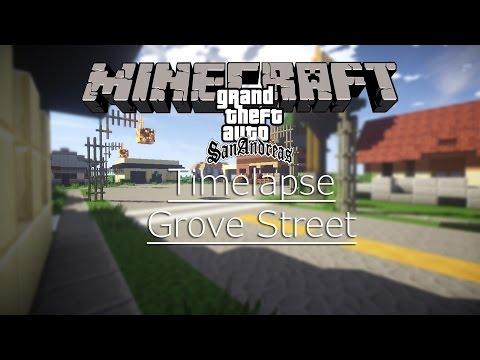Minecraft TIMELAPSE #5 - GTA SAN ANDREAS: Grove Street