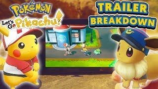 Pokémon Let's Go! Pikachu & Let's Go! Eevee GAMEPLAY FOOTAGE - New TRAILER Breakdown!