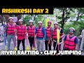 Rs2000 Package price/River Rafting,Cliff Jumping,Body surfing,camping/Top Things to do in Rishikesh