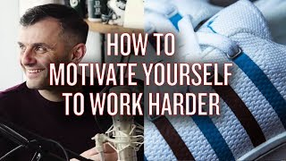 How to Motivate Yourself to Work Harder?