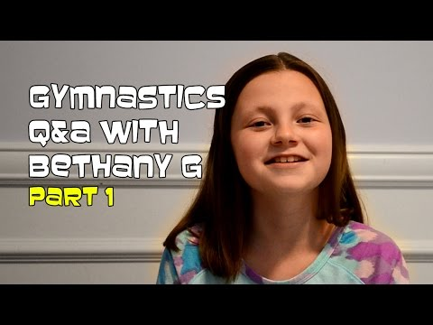 Gymnastics Q&A With Bethany G