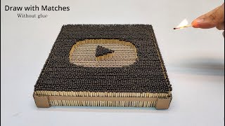 DIY Matches Drawing Pad From Cardboard | Draw without Glue and chain Reaction