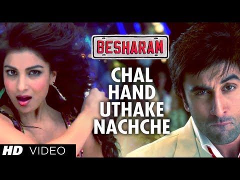 CHAL HAND UTHAKE NACHCHE FULL VIDEO SONG | BESHARAM | RISHI...