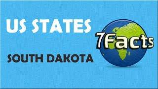7 Facts about South Dakota