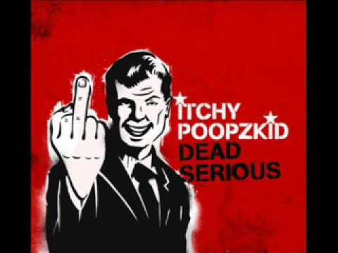 Itchy Poopzkid - Another Song The Djs Hate