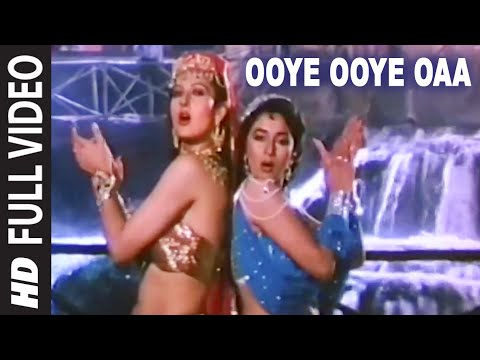 Ooye Ooye Oaa Full HD Song | Tridev | Madhuri Dixit Sonam Others...