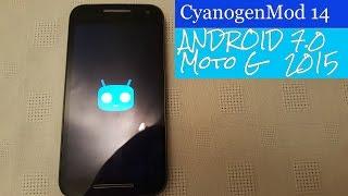 Moto G 3rd Gen Cyanogenmod 14 (ANDROID 7.0 NOUGAT)