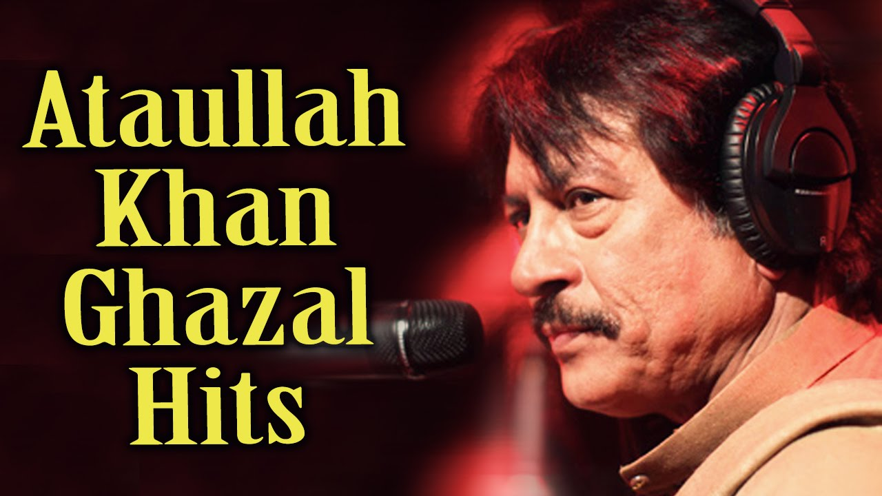 Watch movies online 5 list of attaullah song all ghazal feb 2016