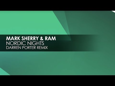 Mark Sherry & RAM - Nordic Nights (Darren Porter Remix)