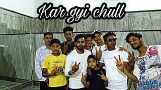 Kar gayi chull old memories the Hip-hop Gang