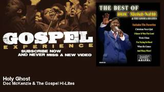 Doc McKenzie & The Gospel Hi-Lites - Holy Ghost - Gospel