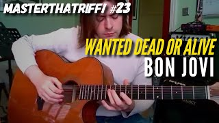 """Wanted Dead Or Alive"" by Bon Jovi - Riff Guitar Lesson w/TAB - MasterThatRiff! 23"