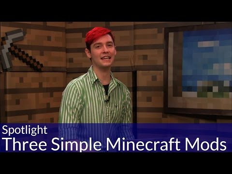 Spotlight: Three Simple Minecraft Mods