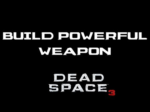 Build Powerful Weapon that One-Shots Most Enemies in Dead Space 3 (Shotgun/Sniper and Chain Gun)