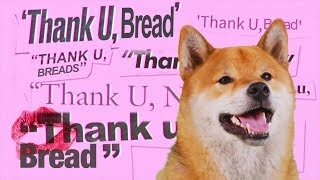thank u, bread