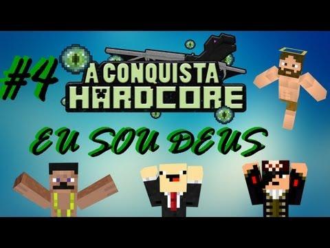 EU SOU DEUS - A Conquista #4