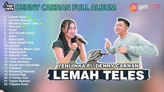 Download lagu DENNY CAKNAN FULL ALBUM Lemah Teles Feat Yeni Inka   by getUGC