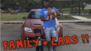 HOW I BALANCE BEING A DAD/UNCLE AND BEING A CAR ENTHUSIAST!