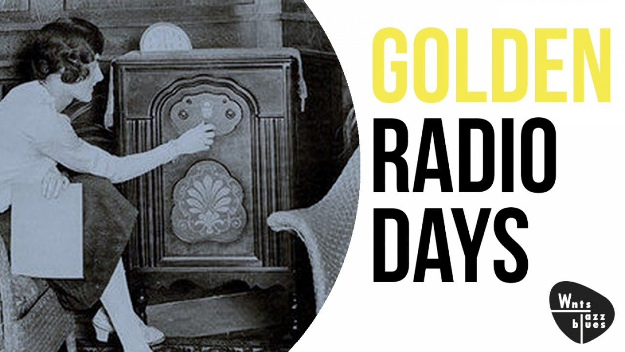 Golden Radio Days - Jazz & Swing from the Golden Age of Radio