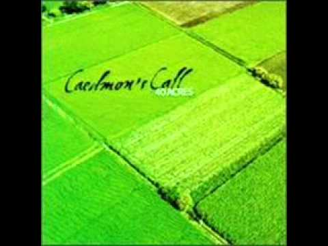 Caedmons Call - There You Go