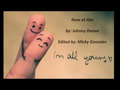 Ikaw at ako (with lyrics) - Johnoy Danao
