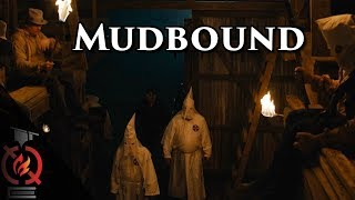 Mudbound | Based on a True Story