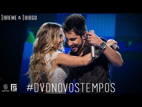 Thaeme & Thiago - 29 de Agosto | DVD Novos Tempos