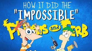 "How Phineas And Ferb Did The ""Impossible"""