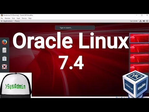 Oracle Linux Server 7.4 Installation + Guest Additions on Oracle VirtualBox [2017]