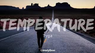Tyga Temperature  [Lyrics video]